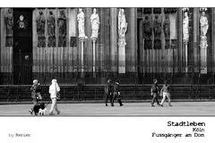 SERIE Stadtleben - Köln Fussgänger am Dom
