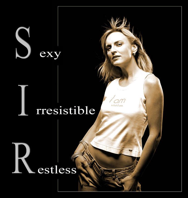 *** sexy - irresistible - incansable ***