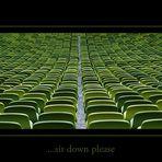 ...sit down please