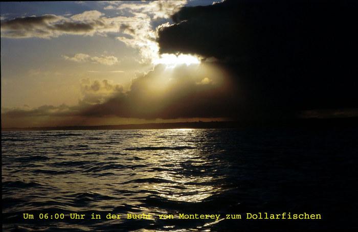 Sonnenaufgang über Monterey 06:00 Uhr