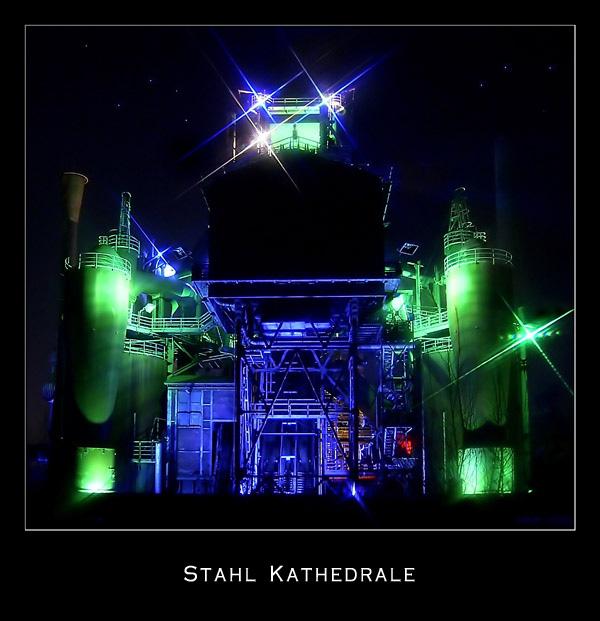 Stahl Kathedrale