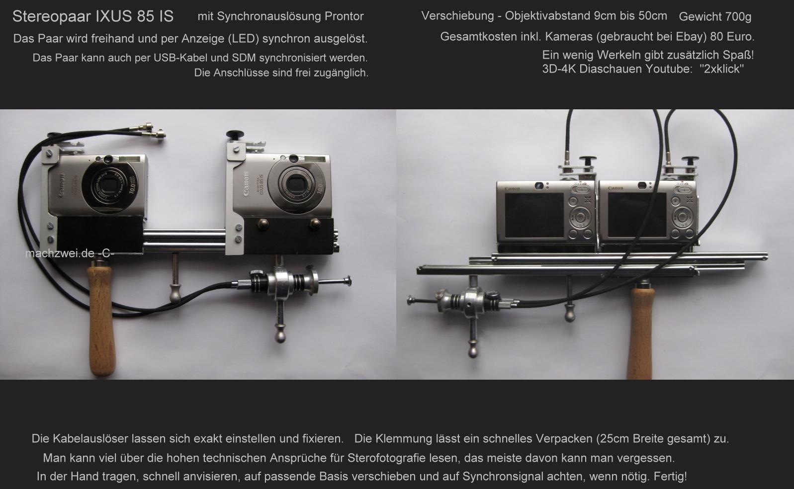 Stereokamera Selbstbau  2x Ixus 85IS