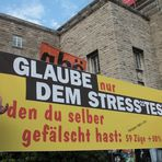 Stuttgart K21 Plakat. Glaube an Stresstest am25.7.11
