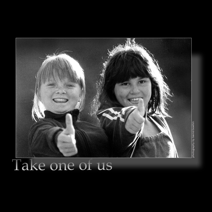 Take one of us!