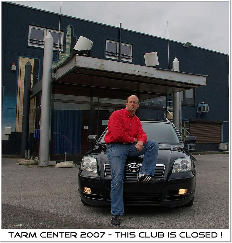 TARM CENTER 2007 - THIS CLUB IS CLOSED !