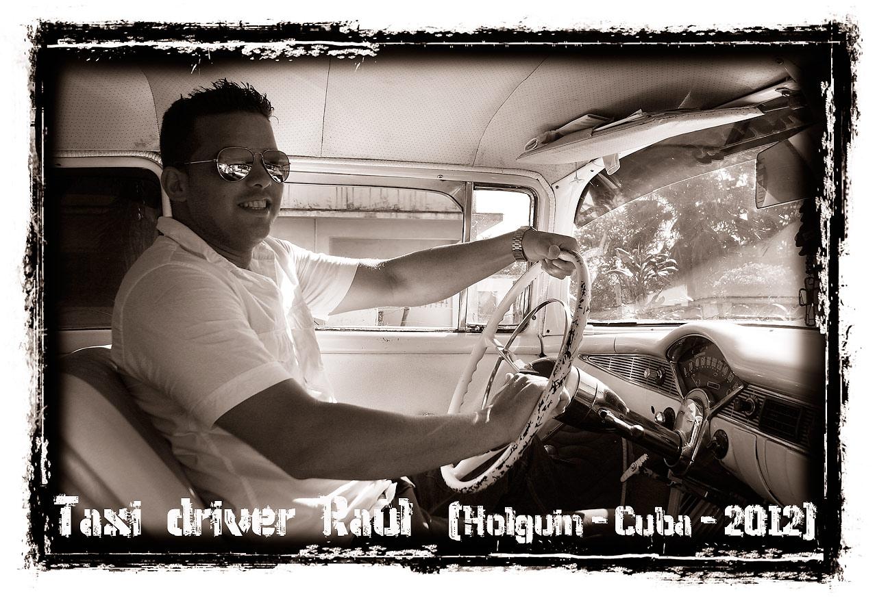 Taxi driver Raùl