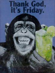 Thanks God - it's Friday