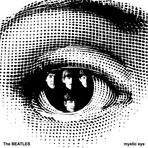 the Beatles - Mystic Eye