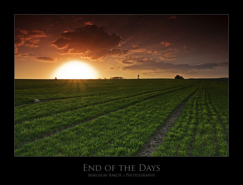 The end of the days...