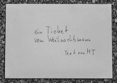 TICKET von WEIHNACHTSMANN Text Dez15/Ap16