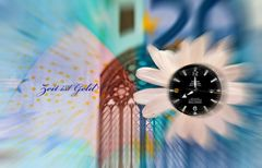 Time is money...Zeit ist Geld