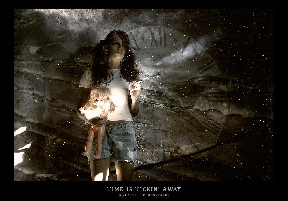 Time Is Tickin' Away