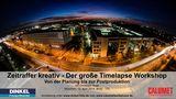 Timelapse Workshop 2014_04_12 von bildwerck