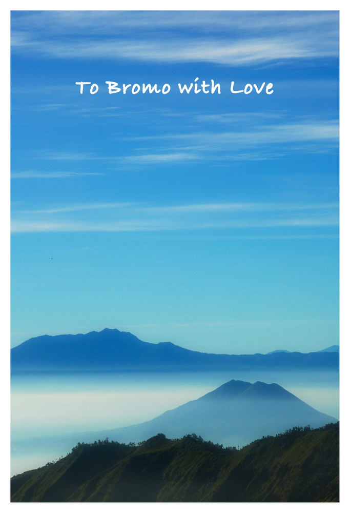 To Bromo with Love