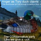 Tory duck don't give a -uck !