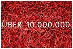 Über 10.000.000 ;-)