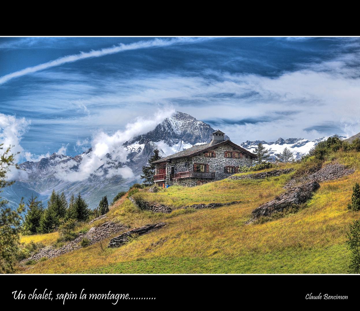 Un chalet, sapin la montagne...........