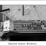 United Steel Workers - marode Erinnerung ...