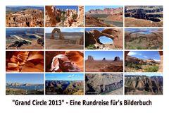 """USA 2013 - Rundreise """"Grand Circle"""" 2013 (22) - Abschluss-Collage"""