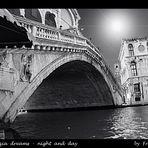 Venezia dreams - night and day