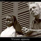 Visioni opposte