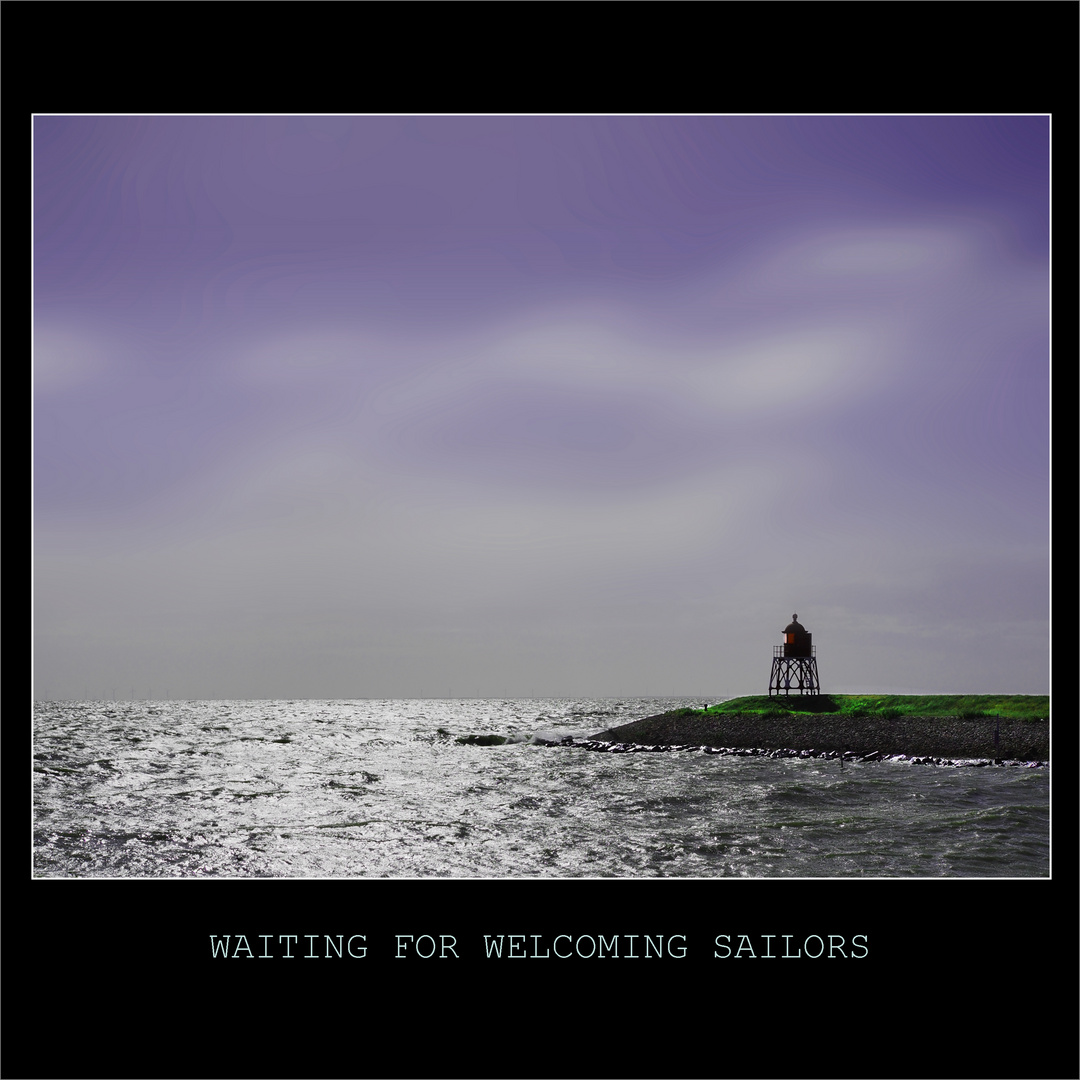 WAITING FOR WELCOMING SAILORS