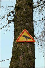 Warnschild ...