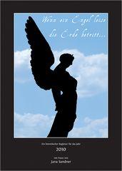 Wenn ein Engel leise die Erde betritt...