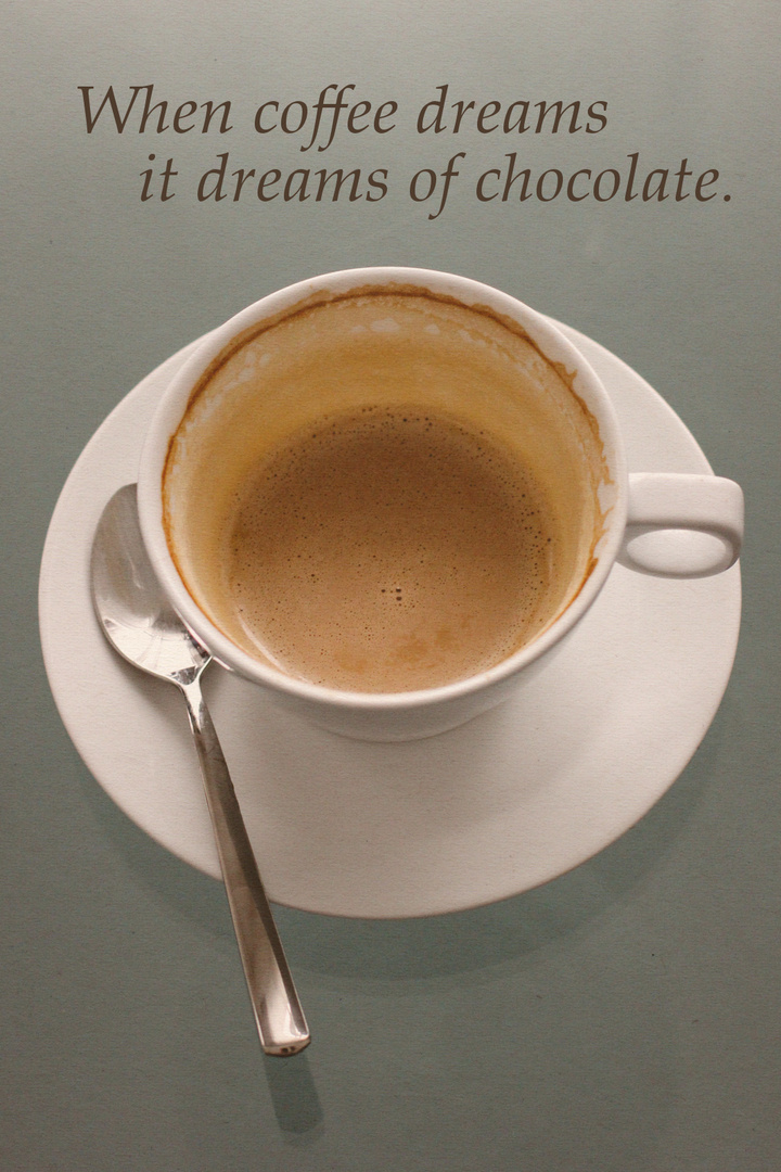 When coffee dreams...