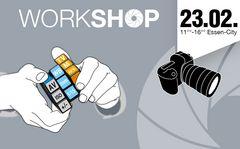 workshop / Essen / 23.02.2014