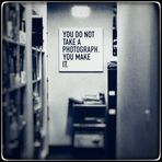You do not take a photo, you make it