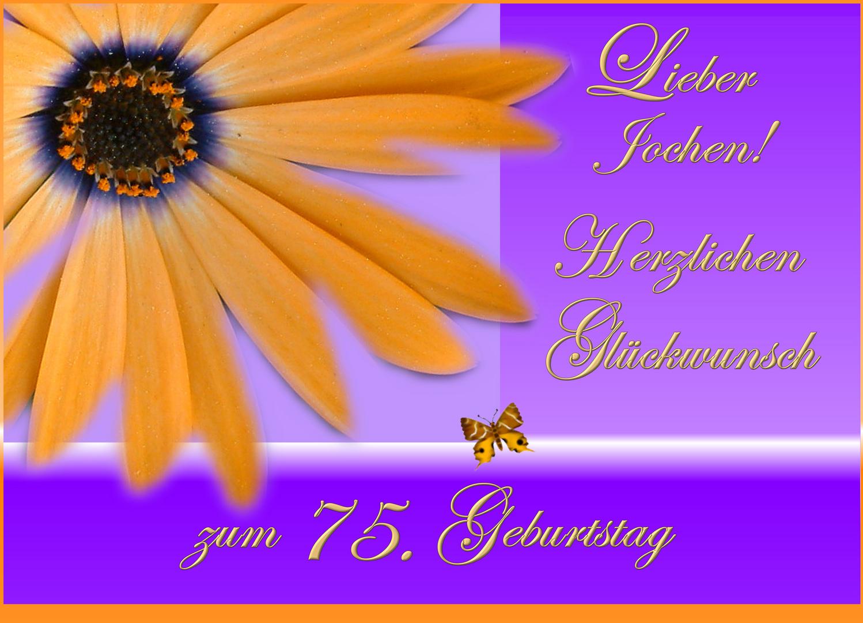 Zum 75 Geburtstag Fur Jochen Foto Bild Gratulation Und